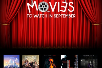 Movies to Watch Out for in September